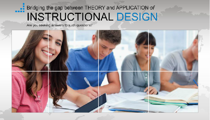 A Guide on Instructional Design Theories and Design Application