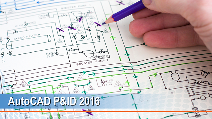 AutoCAD P&ID 2016: Develop your Innovations