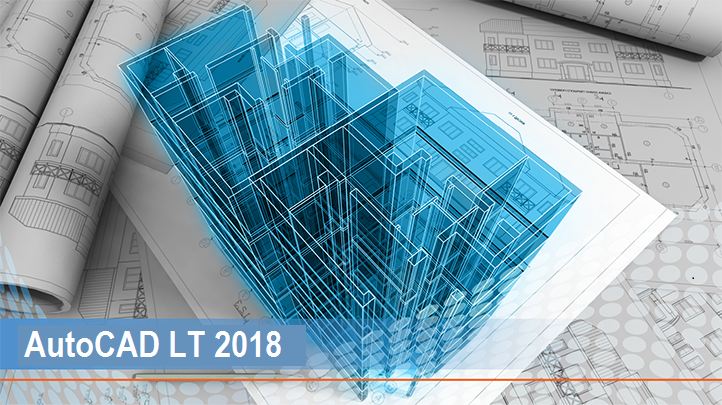 AutoCAD LT 2018: Preparing Your Blueprints
