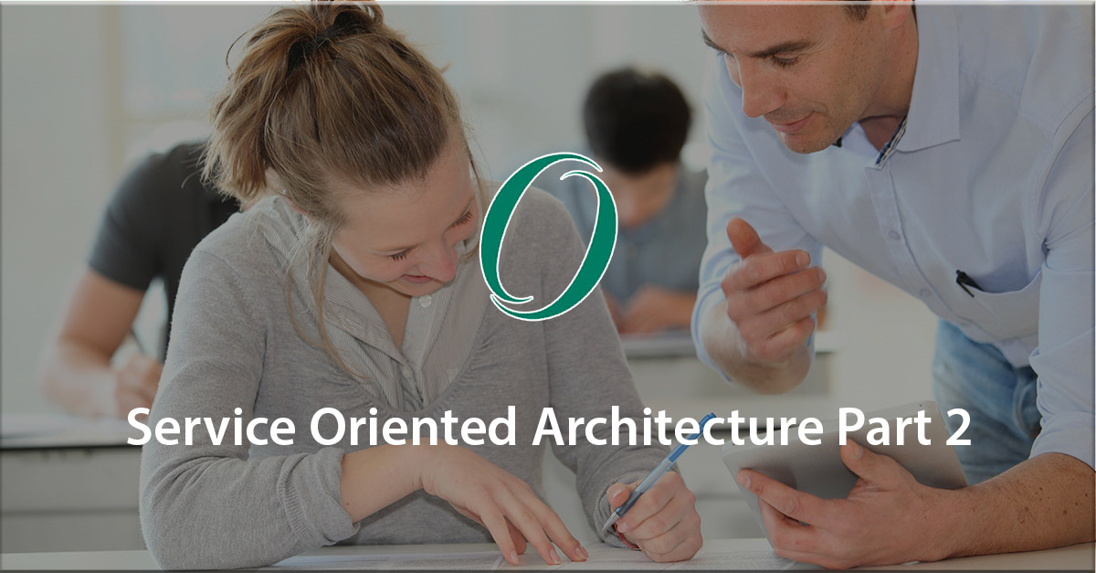 Strategize with Service Oriented Architecture - Part 2