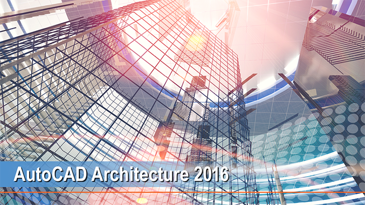 AutoCAD Architecture 2016: Rendering your Blueprints