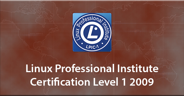 Linux Professional Institute Certification Level 1 2009