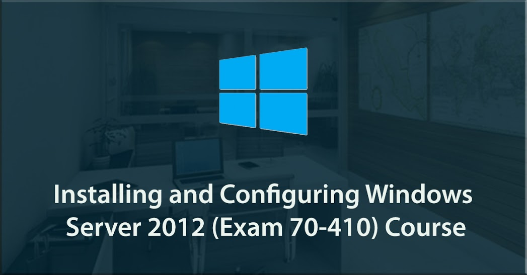 1st step to certification: Installing and Configuring Windows Server 2012 (70-410)
