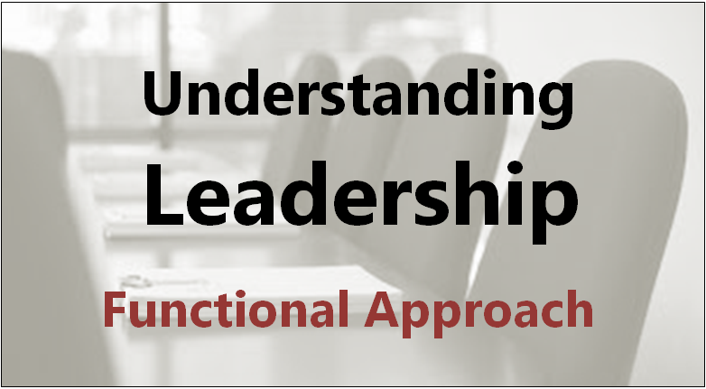 An Introduction Course: Understanding Leadership – The Functional Approach