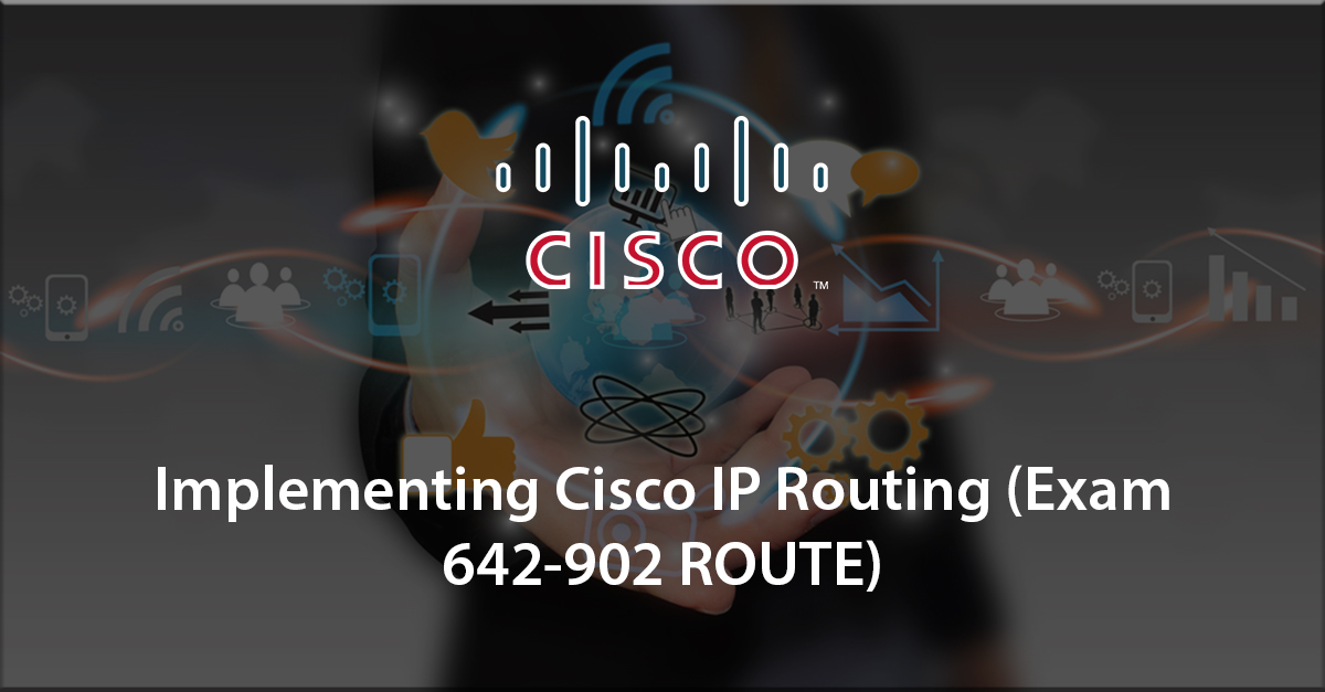 1st step to certification: Implementing Cisco IP Routing (642-902 ROUTE)