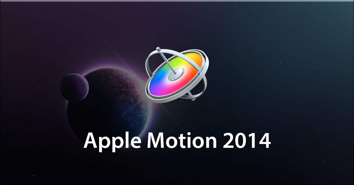 Apple Motion 2014