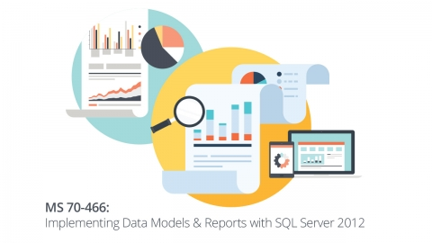 Certification at Your Fingertips - Microsoft 70-466: Implementing Data Models & Reports with SQL Server 2012 - SkillsFuture Online Course