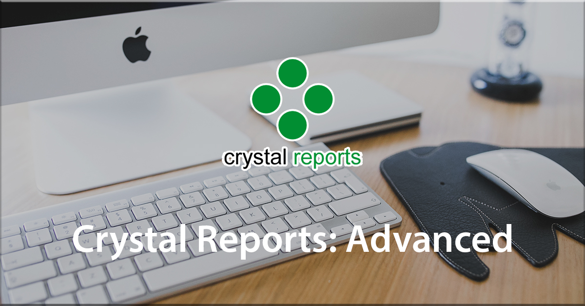 Crystal Reports: Advanced