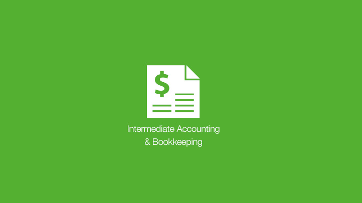 An Essential Online Course: Accounting & Bookkeeping Intermediate Course