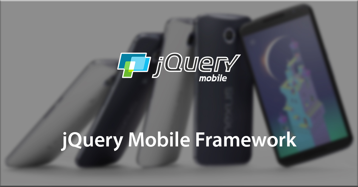 Learn more about jQuery Mobile Framework