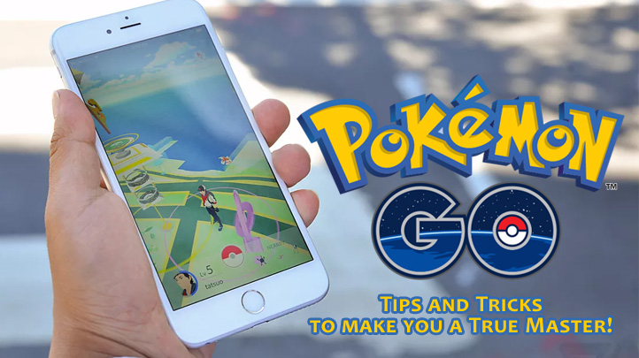 Pokémon GO: Tips & Tricks to make you a True Master!