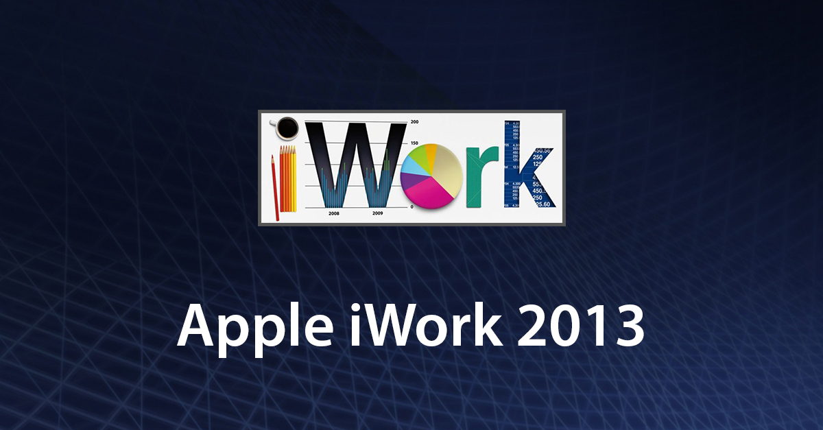 Be Productive with Apple iWork 2013