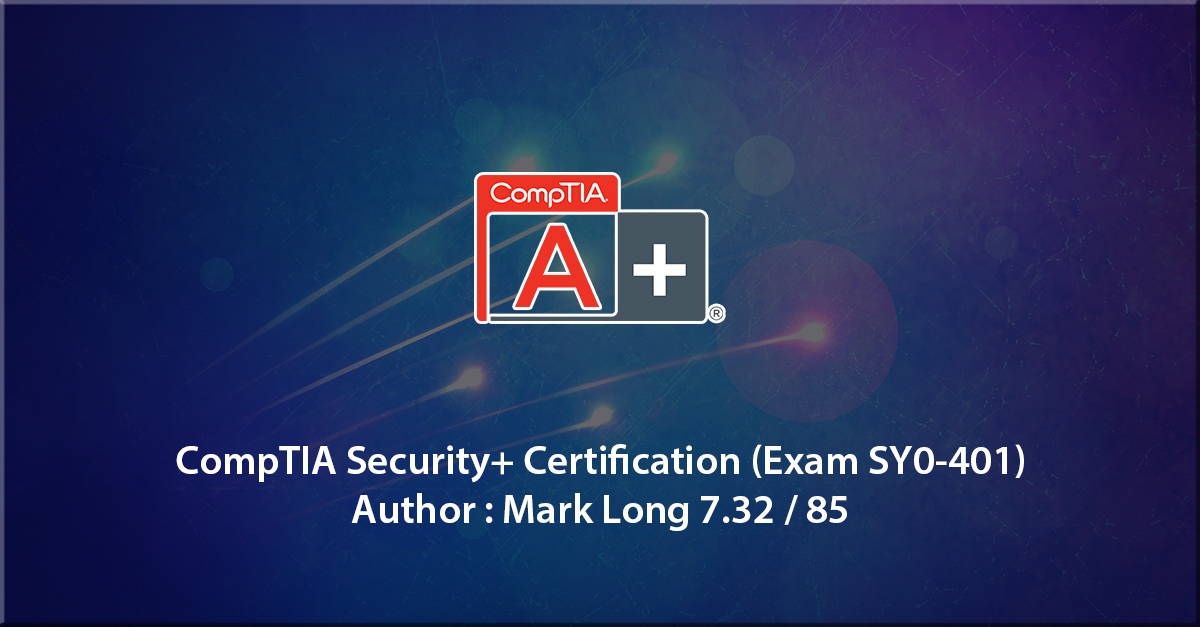 1st step to certification: CompTIA Security+ Certification (SY0-401)