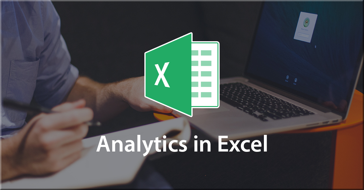 Understand Data Analytics with Microsoft Excel, Singapore elarning online course